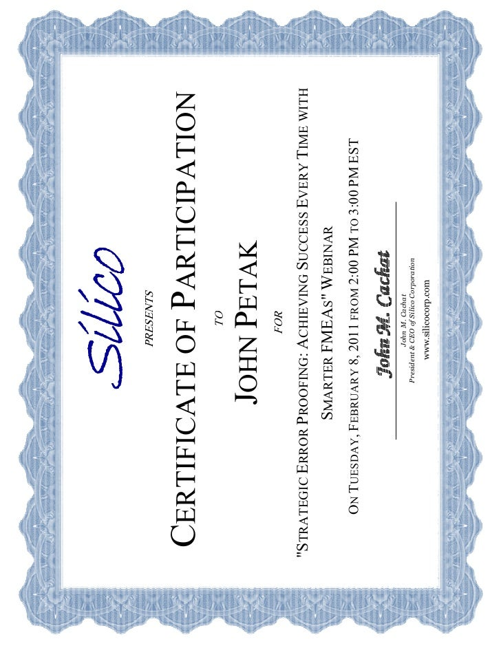 Silico     PRESENTS CERTIFICATE OF PARTICIPATION                                       TO                    JOHN PETAK   ...