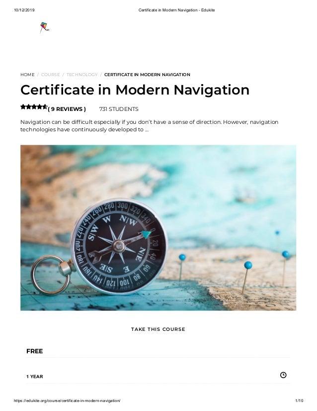 10/12/2019 Certificate in Modern Navigation - Edukite https://edukite.org/course/certificate-in-modern-navigation/ 1/10 HO...