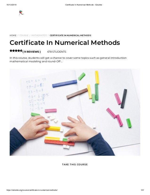 10/13/2019 Certificate In Numerical Methods - Edukite https://edukite.org/course/certificate-in-numerical-methods/ 1/8 HOM...