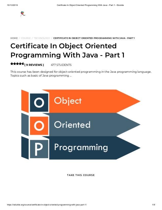 10/13/2019 Certificate In Object Oriented Programming With Java - Part 1 - Edukite https://edukite.org/course/certificate-...