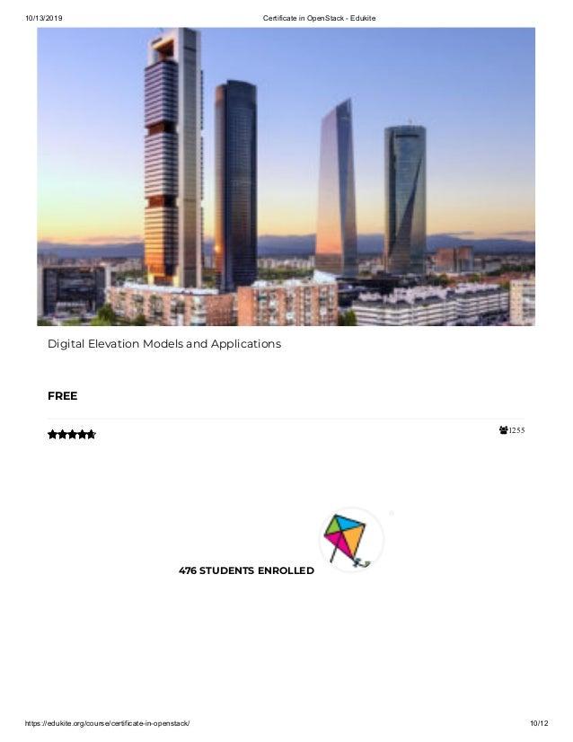 10/13/2019 Certificate in OpenStack - Edukite https://edukite.org/course/certificate-in-openstack/ 10/12 1255 Digital Ele...