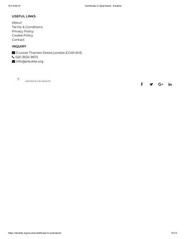 10/13/2019 Certificate in OpenStack - Edukite https://edukite.org/course/certificate-in-openstack/ 12/12 USEFUL LINKS Abou...