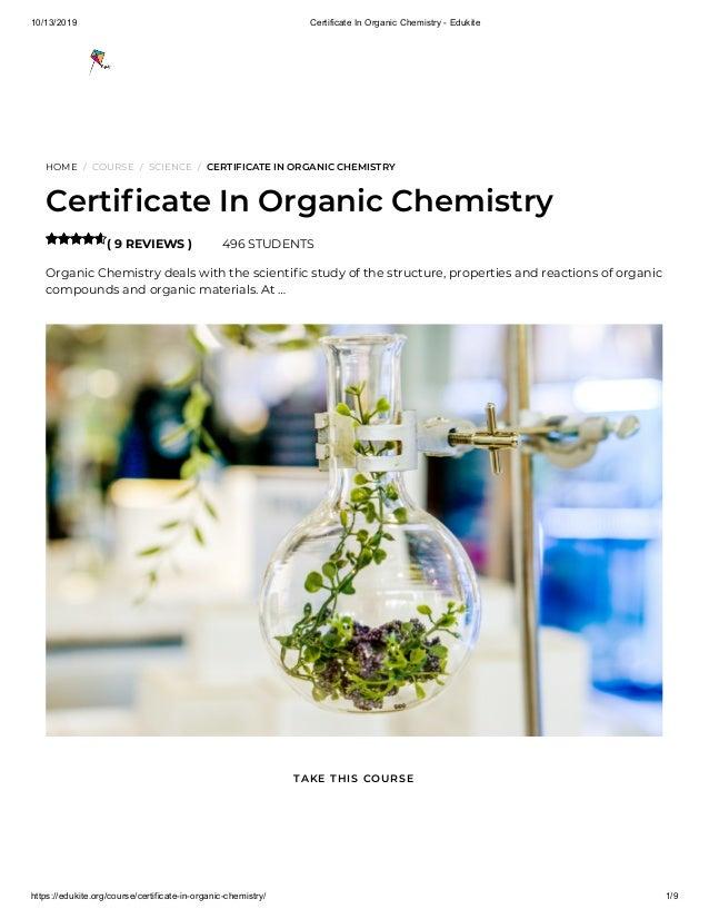 10/13/2019 Certificate In Organic Chemistry - Edukite https://edukite.org/course/certificate-in-organic-chemistry/ 1/9 HOM...