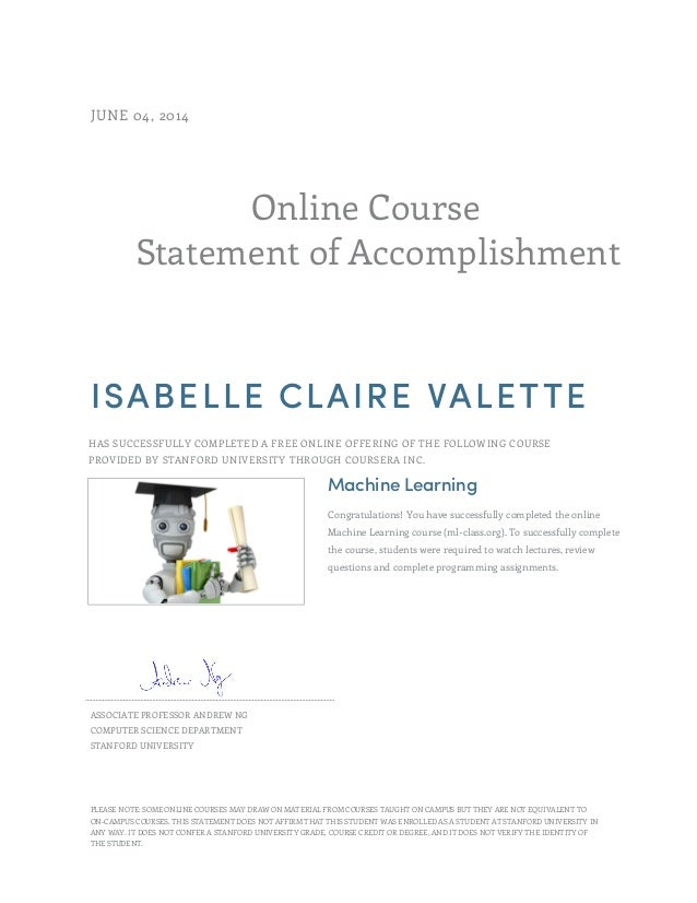 Online Course Statement of Accomplishment JUNE 04, 2014 ISABELLE CLAIRE VALETTE HAS SUCCESSFULLY COMPLETED A FREE ONLINE O...