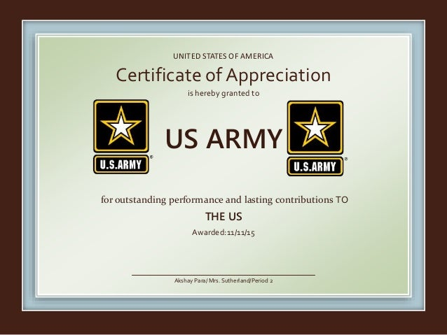 Certificate Of Appreciation. UNITED STATES OF AMERICA Is Hereby Granted To  For Outstanding Performance And Lasting Contributions TO THE ...