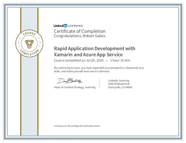 Certificate of Completion Congratulations, Robert Gabos Rapid Application Development with Xamarin and Azure App Service C...