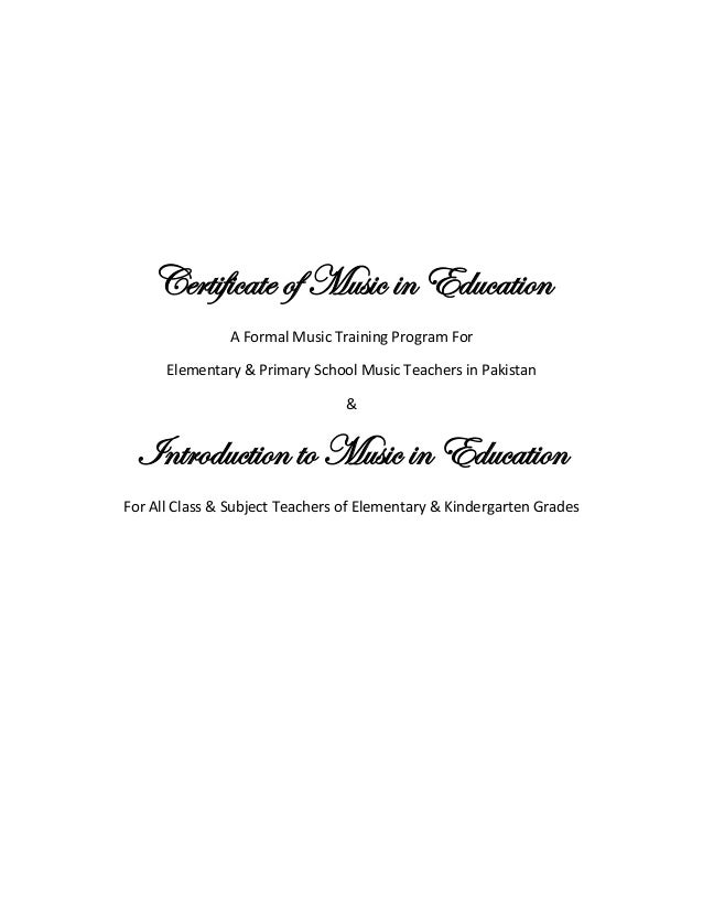 Certificate of Music in Education A Formal Music Training Program For Elementary & Primary School Music Teachers in Pakist...