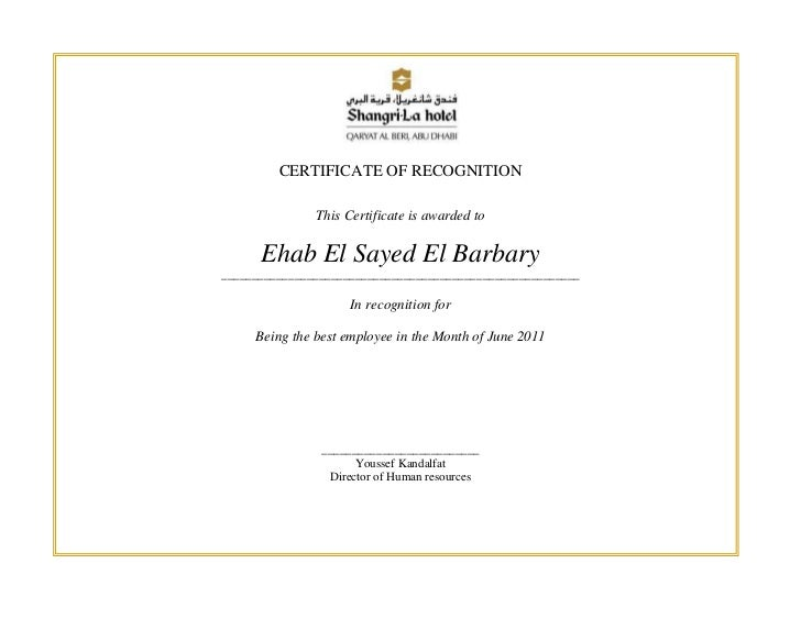CERTIFICATE OF RECOGNITION               This Certificate is awarded to      Ehab El Sayed El Barbary_____________________...