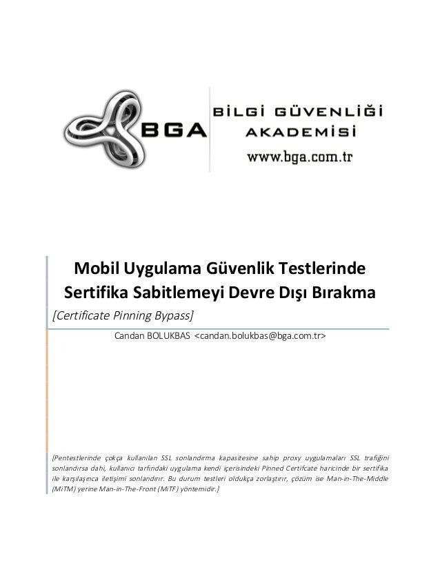 Mobil  Uygulama  Güvenlik  Testlerinde  Sertifika  Sabitlemeyi  Devre  Dışı  Bırakma  [Certificate Pinning Bypass]  Candan...