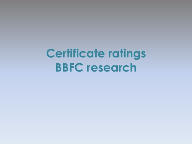 Certificate ratings BBFC research