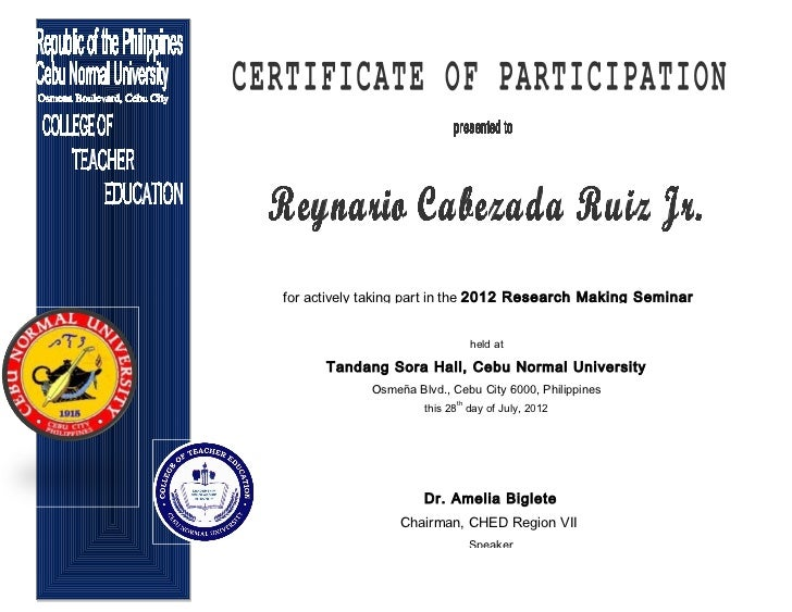 for actively taking part in the 2012 Research Making Seminar                                 held at      Tandang Sora Hal...
