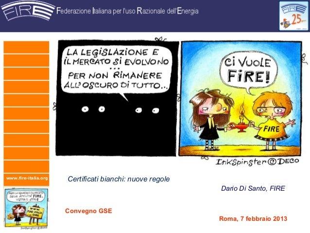 www.fire-italia.org                      Certificati bianchi: nuove regole                                                ...