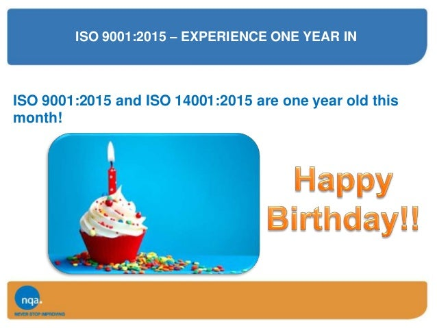 Certification Body Approach to ISO 9001:2015 by NQA Slide 3
