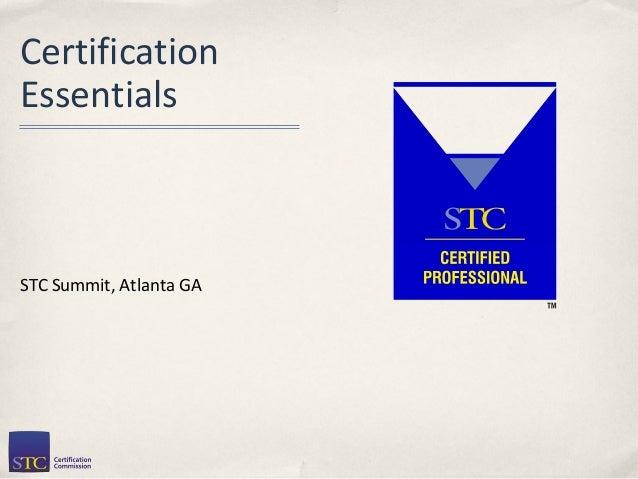 CertificationEssentialsSTC Summit, Atlanta GA