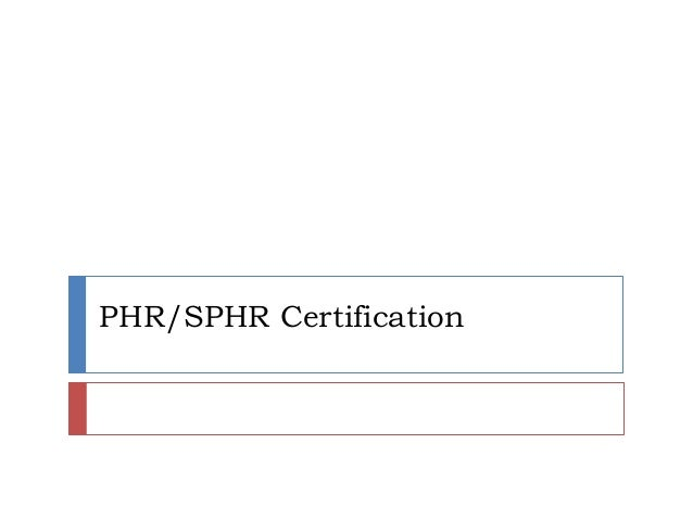 PHR/SPHR Certification