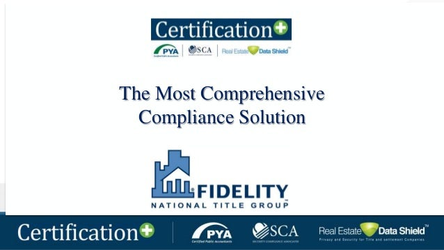 1 The Most Comprehensive Compliance Solution