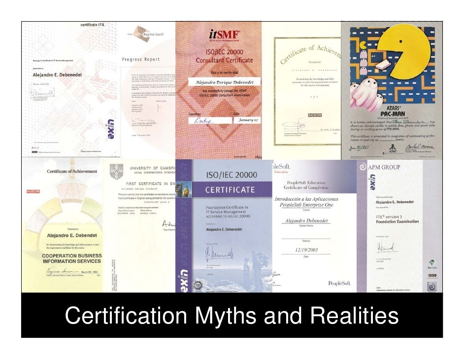 Certification Myths and Realities