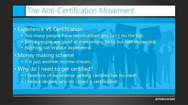 Certifications, the why, the what and the how…. Slide 3
