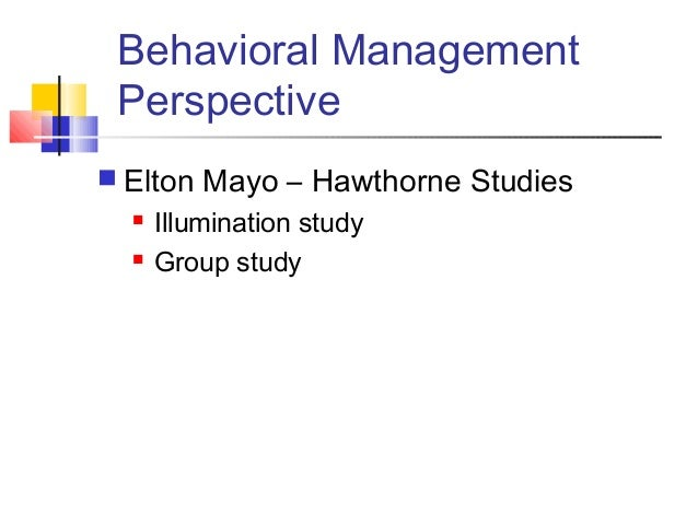 the relevance of elton mayo theories to managers today Management theory of elton mayo introduction this essay covers the life and key contributions of elton mayo, a renowned figure in management science, and how his theories have made a.