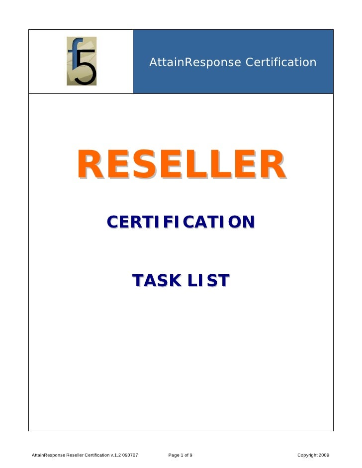 AttainResponse Certification                         RESELLER                                    CERTIFICATION            ...