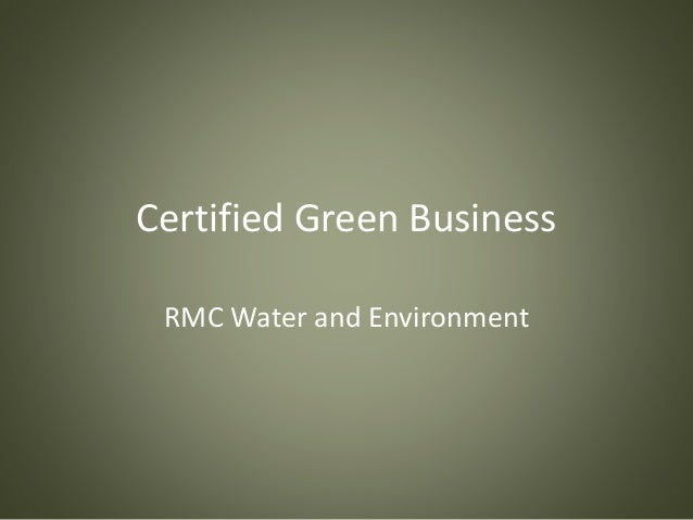 Certified Green Business RMC Water and Environment
