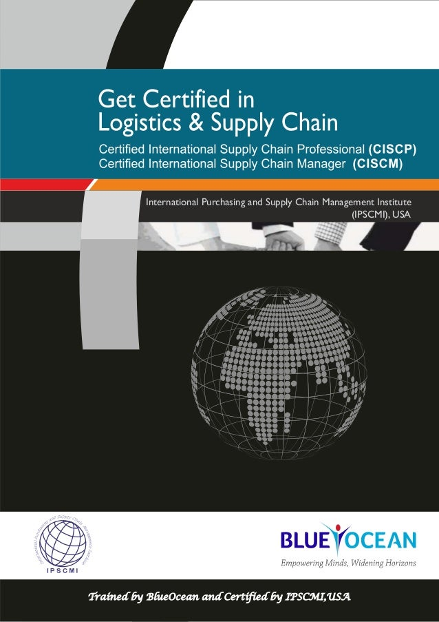 International Purchasing and Supply Chain Management Institute (IPSCMI), USA Trained by BlueOcean and Certified by IPSCMI,...