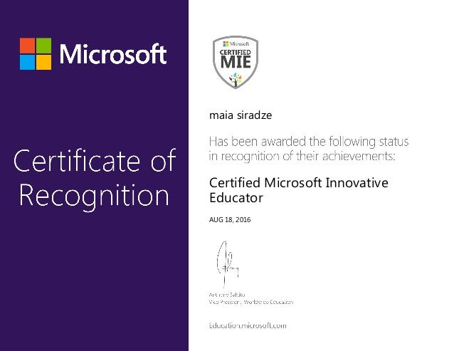 maia siradze Certified Microsoft Innovative Educator AUG 18, 2016