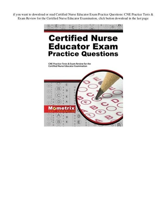Download Certified Nurse Educator Exam Practice Questions Cne Prac