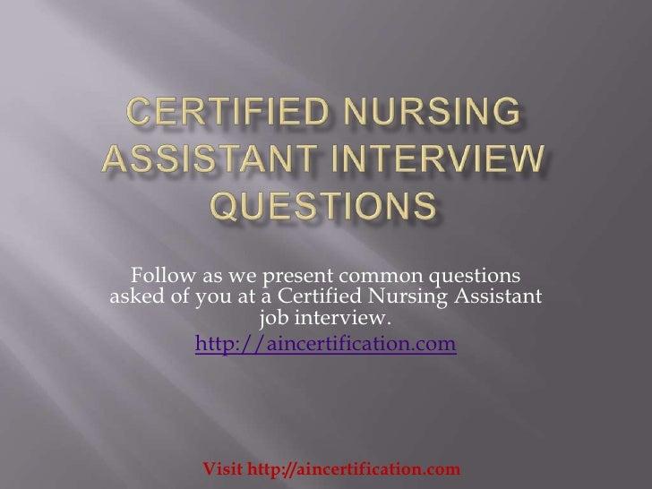 Certified Nursing Assistant Cna Mail: Certified Nursing Assistant Interview Questions