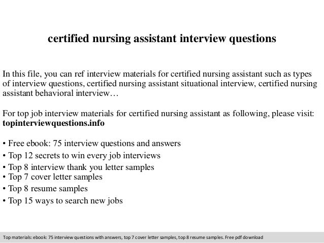 certified nursing assistant interview questions in this file you can ref interview materials for certified