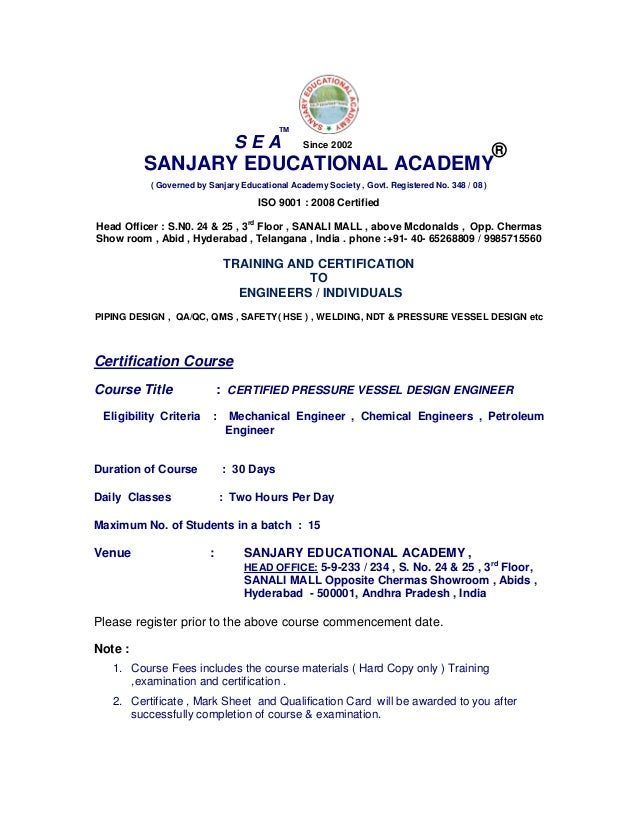 SANJARY EDUCATIONAL ACADEMY ( Governed by Sanjary Educational Academy Society , Govt. Registered No. 348 / 08 ) ISO 9001 :...