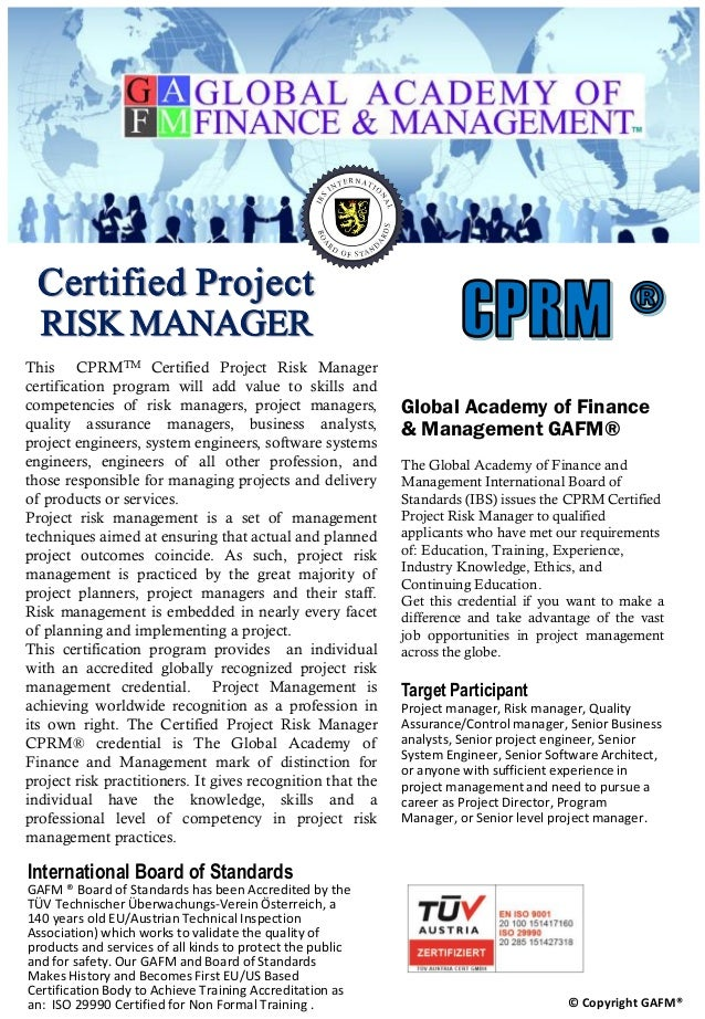 Global Academy of Finance & Management GAFM® The Global Academy of Finance and Management International Board of Standards...