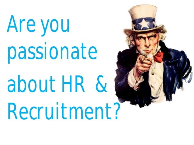 Are youpassionateabout HR &Recruitment?