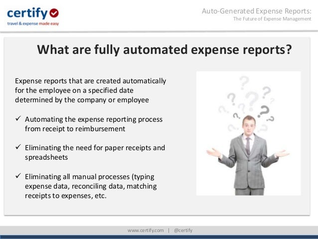 Auto-Generated Expense Reports:True Expense Report Automation