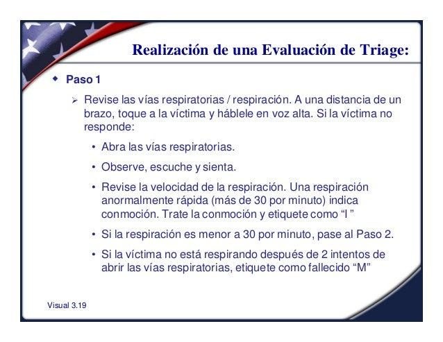Visual 3.19Realización de una Evaluación de Triage:w Paso 1Ø Revise las vías respiratorias / respiración. A una distancia ...