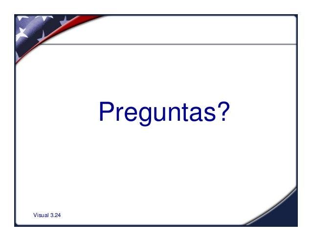 Visual 3.24Preguntas?