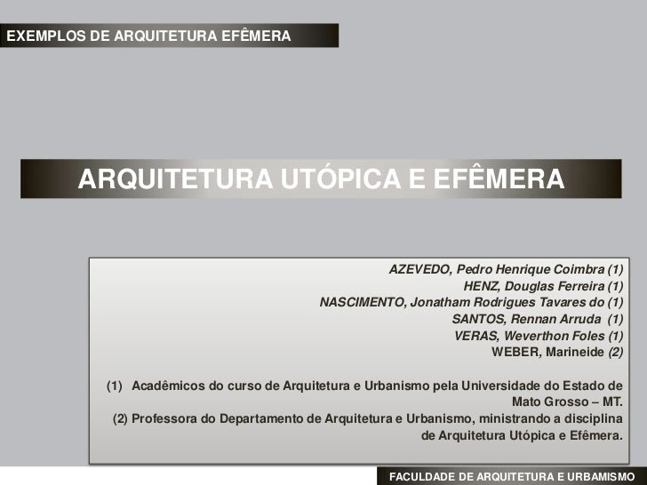EXEMPLOS DE ARQUITETURA EFÊMERA       ARQUITETURA UTÓPICA E EFÊMERA                                                    AZE...