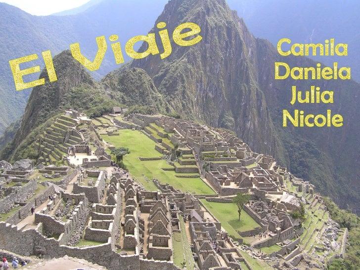 El Viaje Camila Daniela Julia Nicole