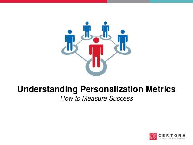 Understanding Personalization Metrics How to Measure Success