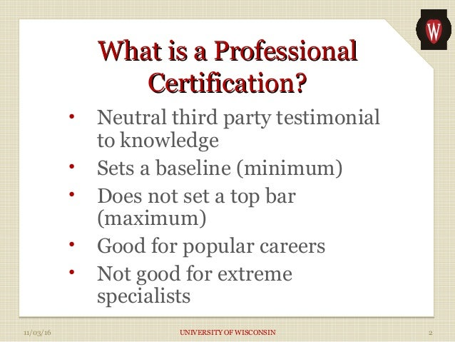 Demystifying Professional Certifications Slide 2