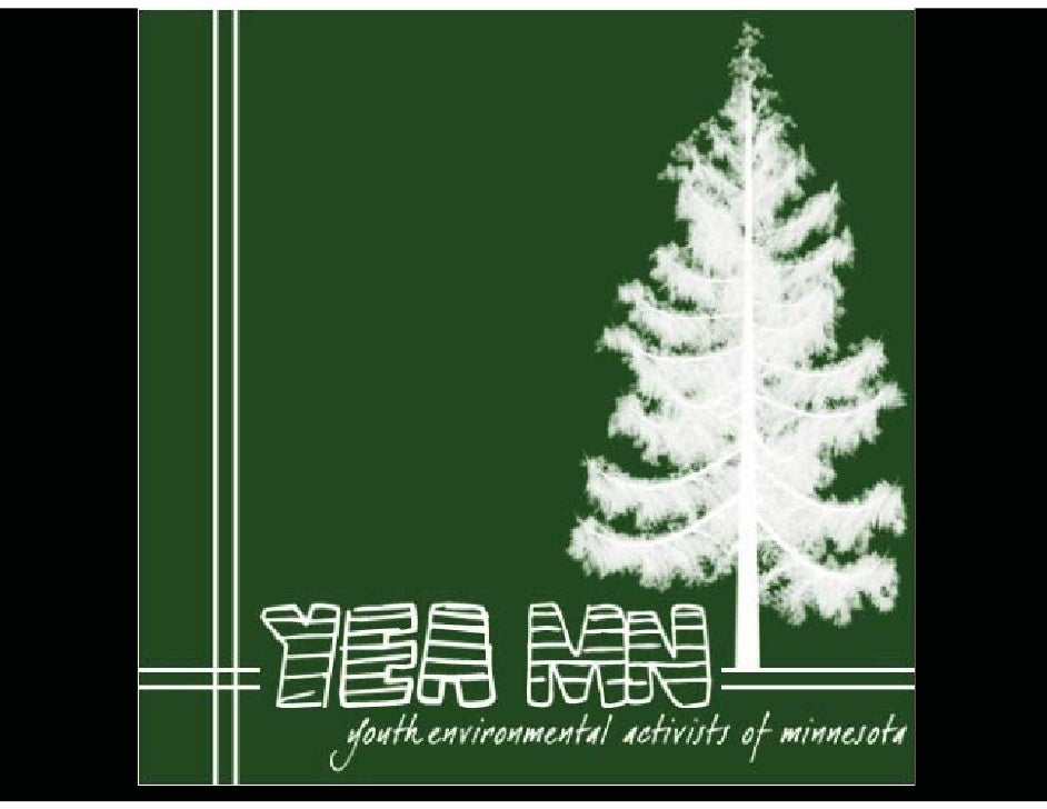 Youth Environmental Youth environmental Activists Minnesota  Activists! Minnesota