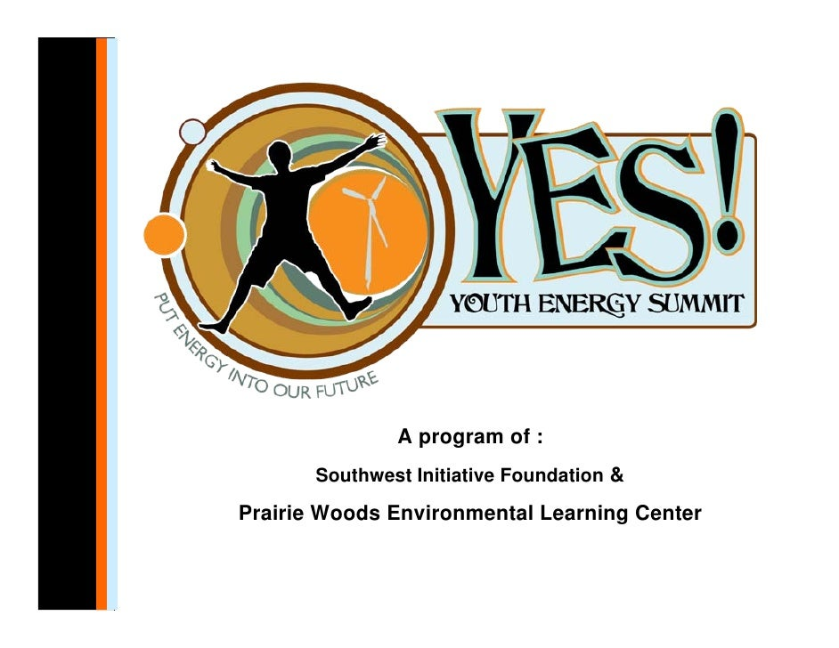 A program of :        Southwest Initiative Foundation &  Prairie Woods Environmental Learning Center