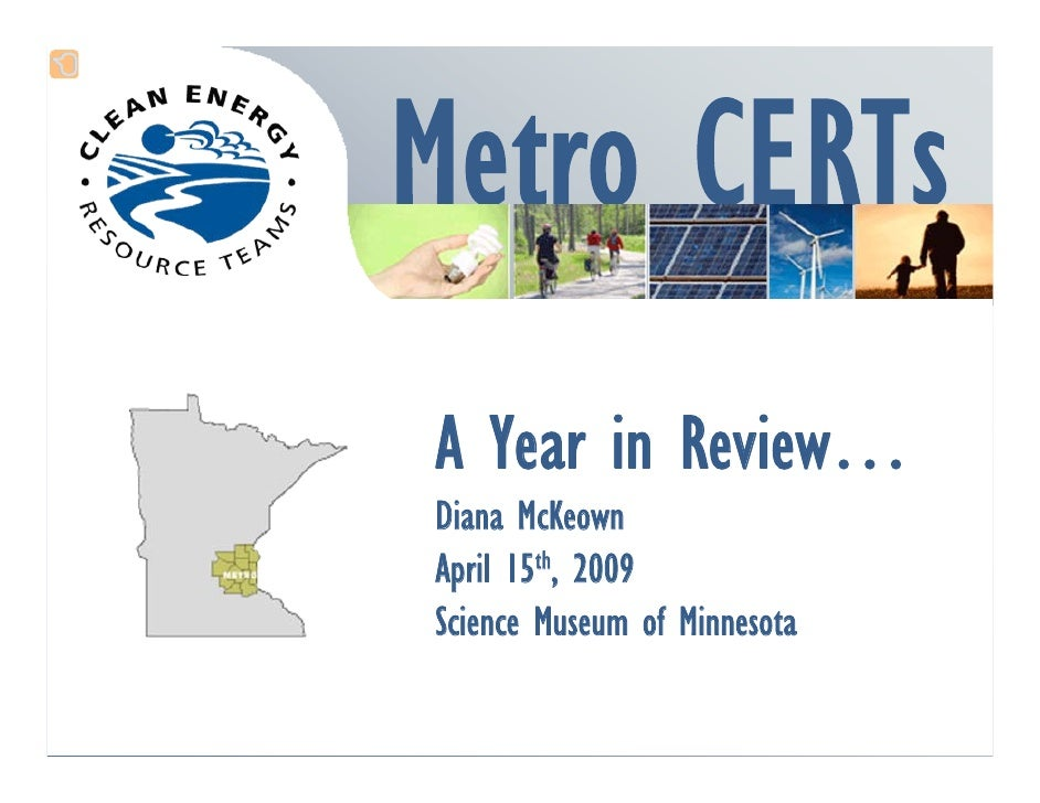 A Year in Review… Diana McKeown April 15th, 2009 Science Museum of Minnesota