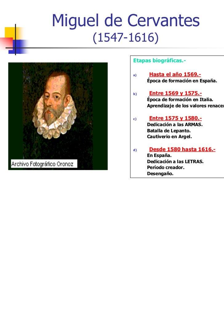 Miguel de Cervantes     (1547-1616)           Etapas biográficas.-           a)    Hasta el año 1569.-                Époc...