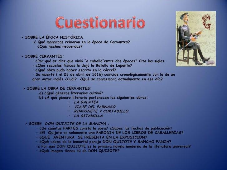 <ul><li>> SOBRE LA ÉPOCA HISTÓRICA </li></ul><ul><ul><li>¿ Qué monarcas reinaron en la época de Cervantes? </li></ul></ul>...