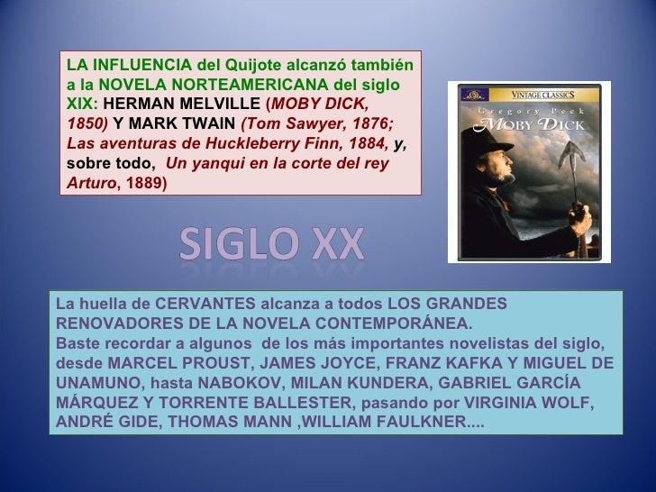 LA INFLUENCIA del Quijote alcanzó también a la NOVELA NORTEAMERICANA del siglo XIX:   HERMAN MELVILLE  ( MOBY DICK, 1850) ...