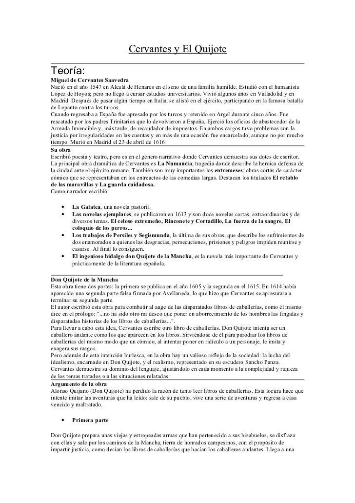 Cervantes y El QuijoteTeoría:Miguel de Cervantes SaavedraNació en el año 1547 en Alcalá de Henares en el seno de una famil...