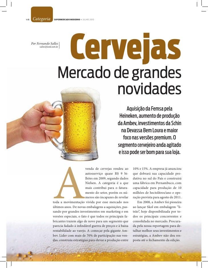 46    Categoria          SUPERMERCADO MODERNO • JULHO 2010          Por Fernando Salles |            salles@lund.com.br | ...