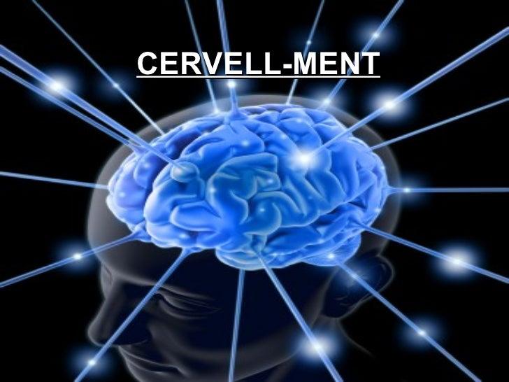 CERVELL-MENT