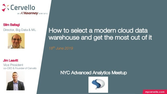 mycervello.com How to select a modern cloud data warehouse and get the most out of it 18th June 2019 Slim Baltagi Director...